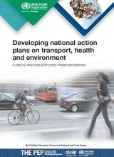 Developing national action plans on transport, health and environment.